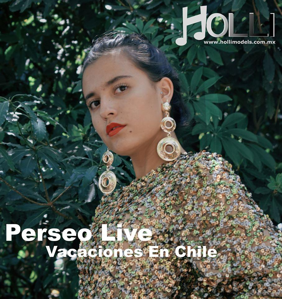 Vacaciones En Chile – Perseo Live
