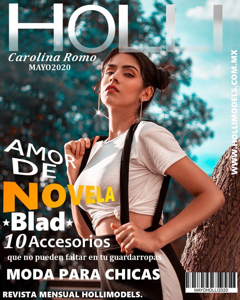 REVISTA HOLLIMODELS MAYO 2020 EN PORTADA Carolina Romo