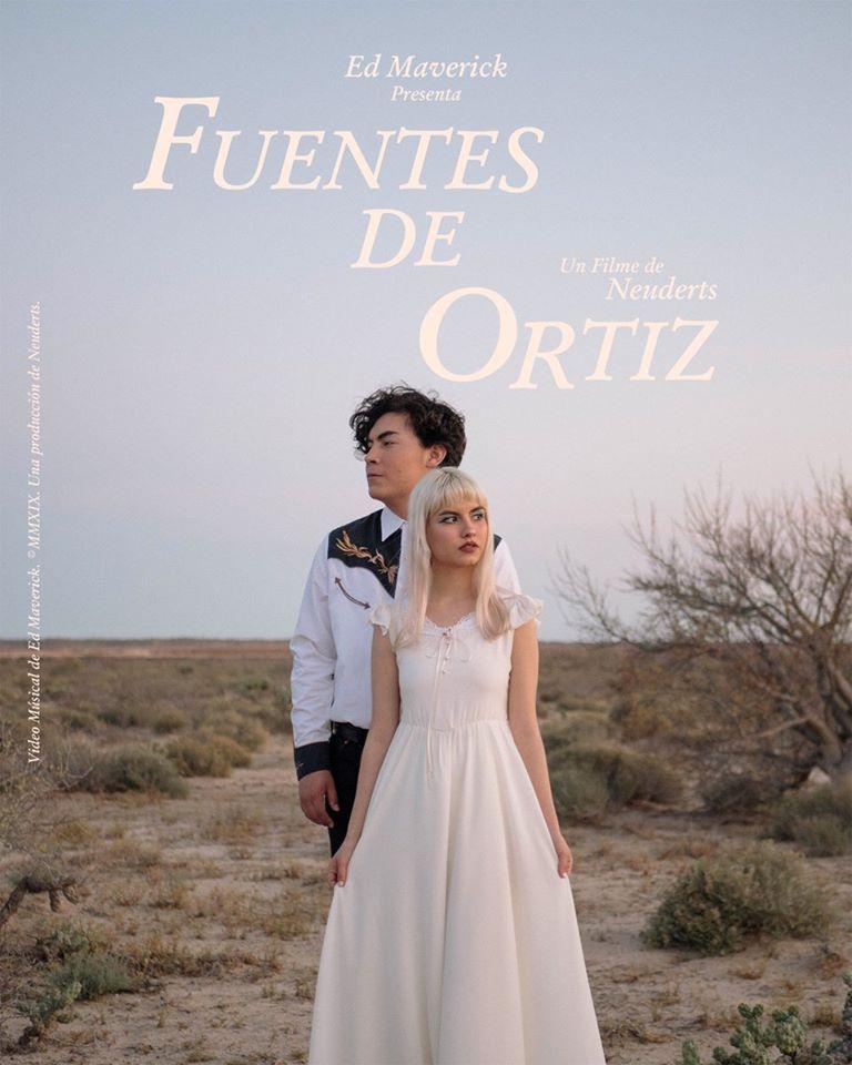 Ed Maverick – Fuentes De Ortiz