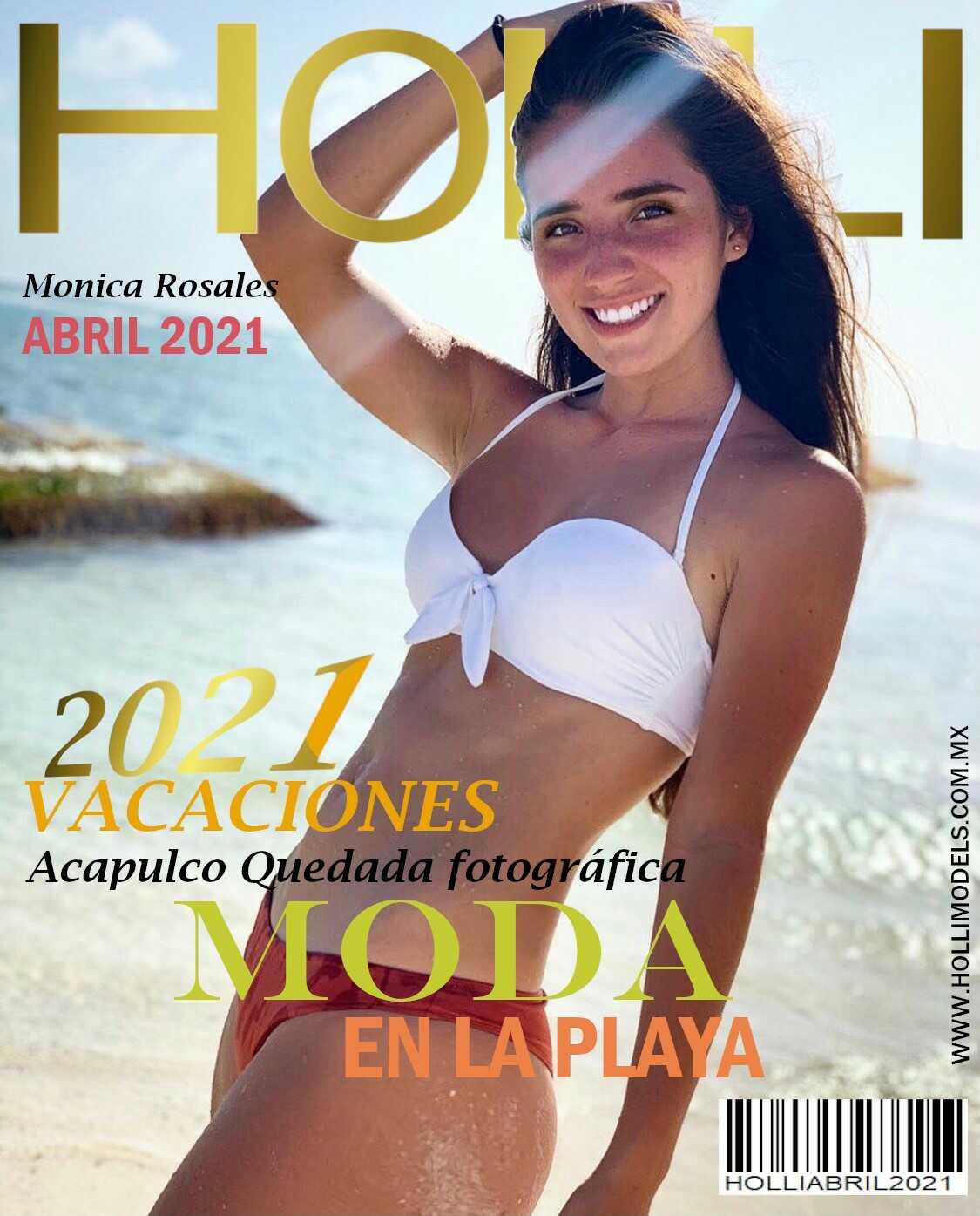 REVISTA HOLLIMODELS ABRIL 2021 EN PORTADA MONICA ROSALES